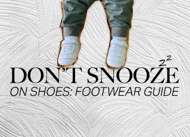 Don't snooze on shoes: Footwear Guide