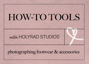 HolyRad Studios: Photographing Footwear & Accessories