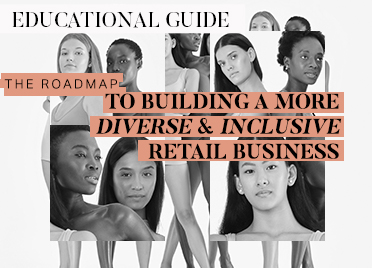 The roadmap to building a more diverse and inclusive retail business