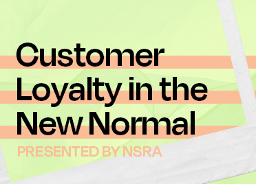 Customer Loyalty in the New Normal