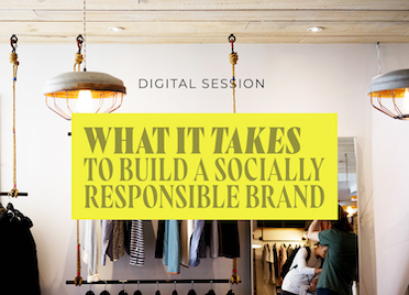 What it Takes to Build a Socially Responsible Brand
